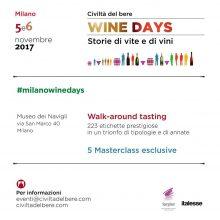 CIVILTA' DEL BERE: WINE DAYS. STORIE DI VITI E DI VINI.