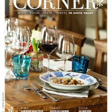 Nuova rivista The CORNER – Wine, food, taste & travel in Aosta Valley
